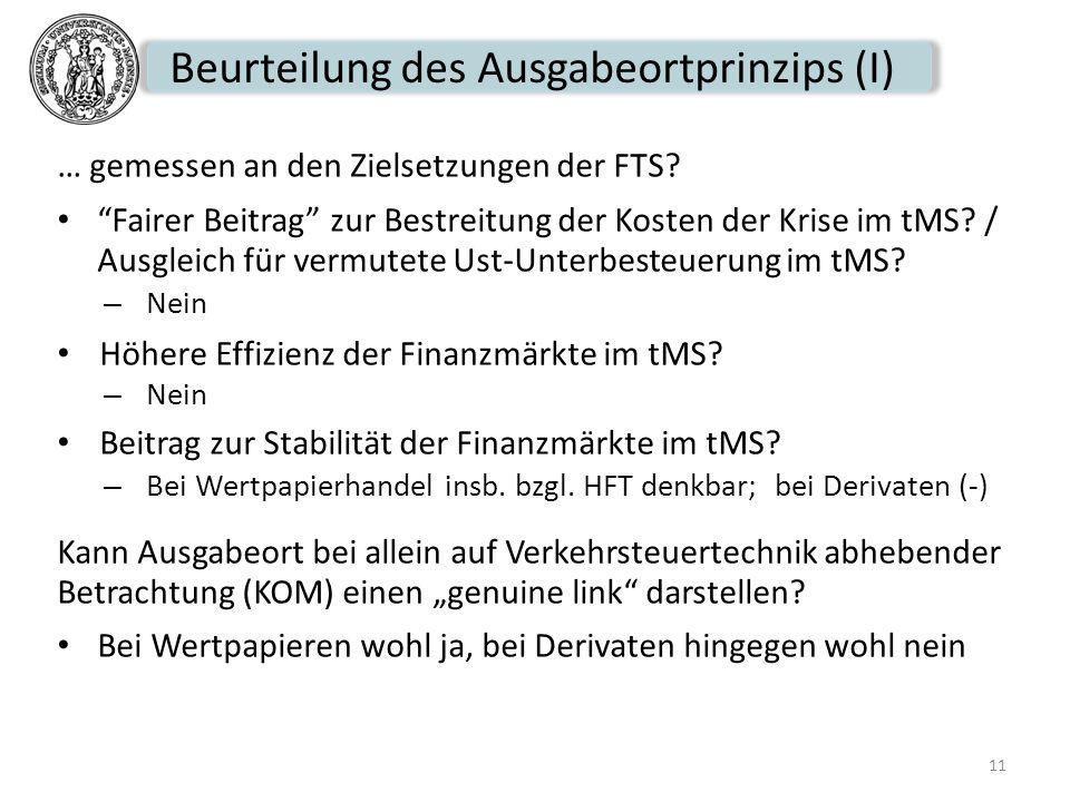 Beurteilung des Ausgabeortprinzips (I)