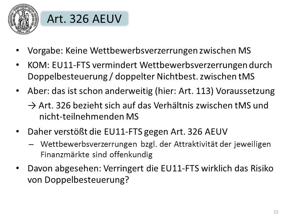 Art. 326 AEUV Vorgabe: Keine Wettbewerbsverzerrungen zwischen MS