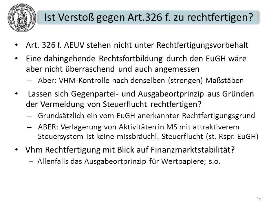 Ist Verstoß gegen Art.326 f. zu rechtfertigen
