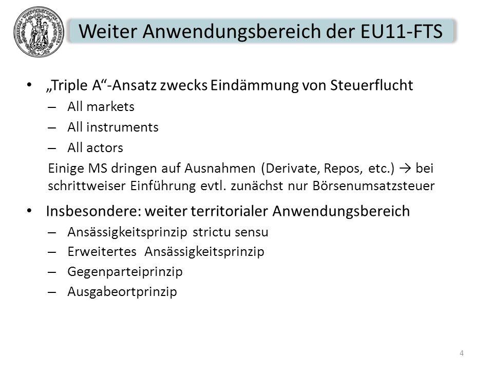 Weiter Anwendungsbereich der EU11-FTS