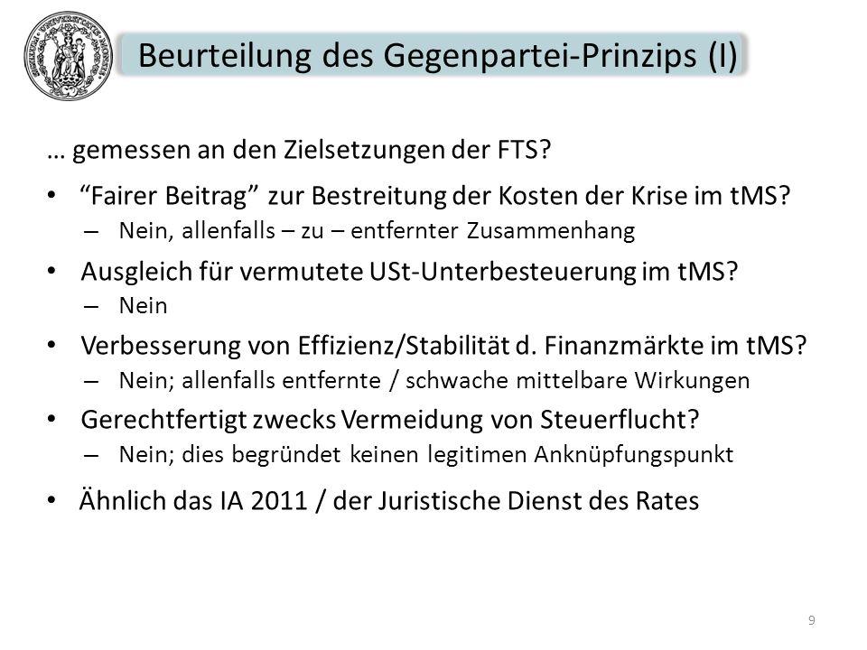 Beurteilung des Gegenpartei-Prinzips (I)
