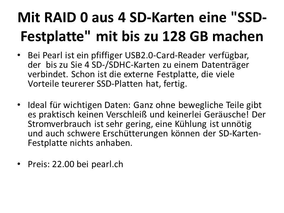 Mit RAID 0 aus 4 SD-Karten eine SSD-Festplatte mit bis zu 128 GB machen