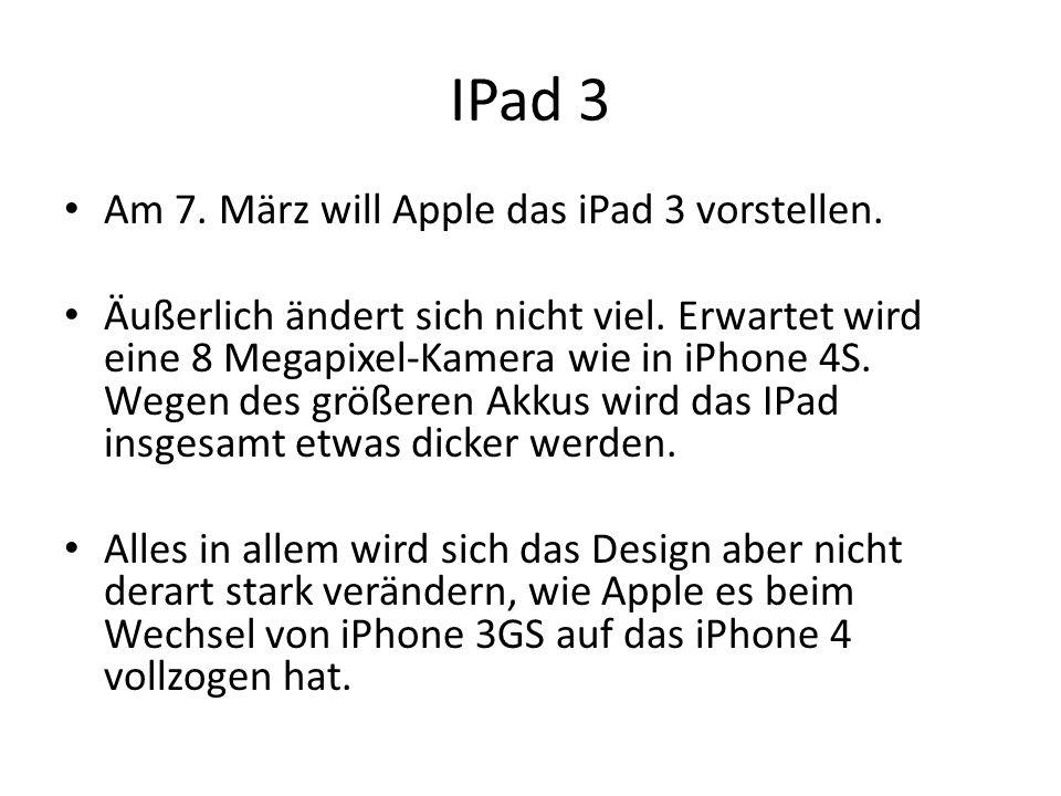 IPad 3 Am 7. März will Apple das iPad 3 vorstellen.