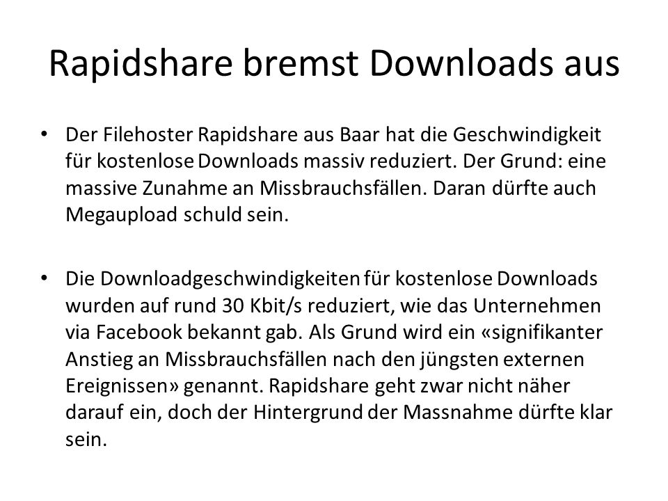 Rapidshare bremst Downloads aus