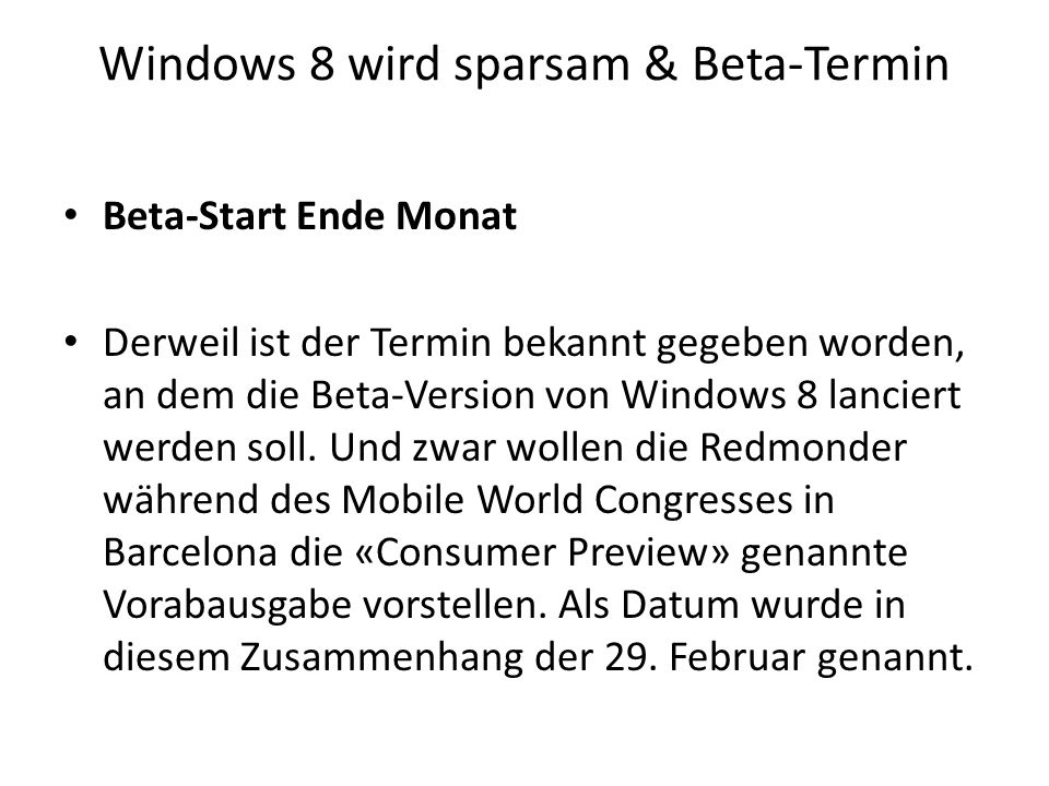 Windows 8 wird sparsam & Beta-Termin