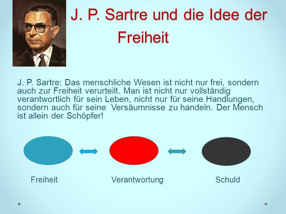 J. P. Sartre und die Idee der Freiheit