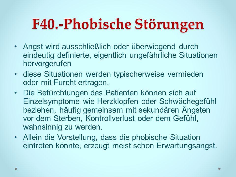 F40.-Phobische Störungen