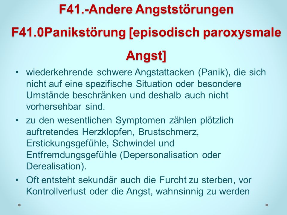 F41. -Andere Angststörungen F41