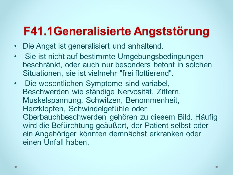 F41.1Generalisierte Angststörung