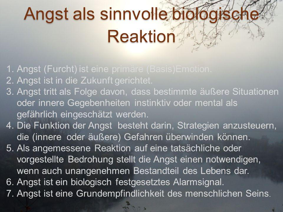 Angst als sinnvolle biologische Reaktion
