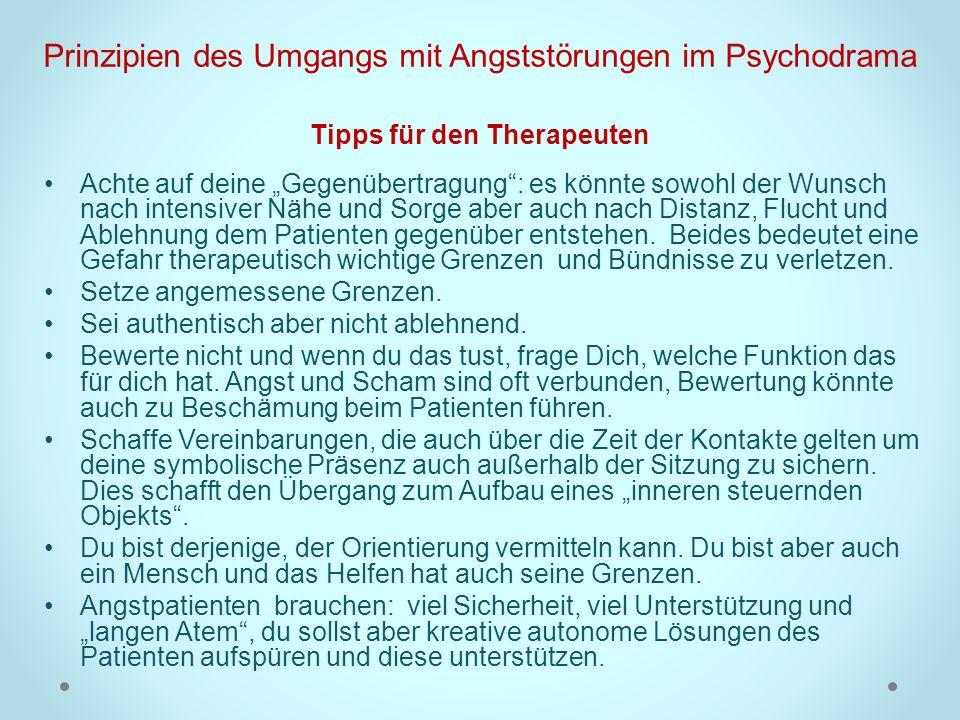 Prinzipien des Umgangs mit Angststörungen im Psychodrama Tipps für den Therapeuten