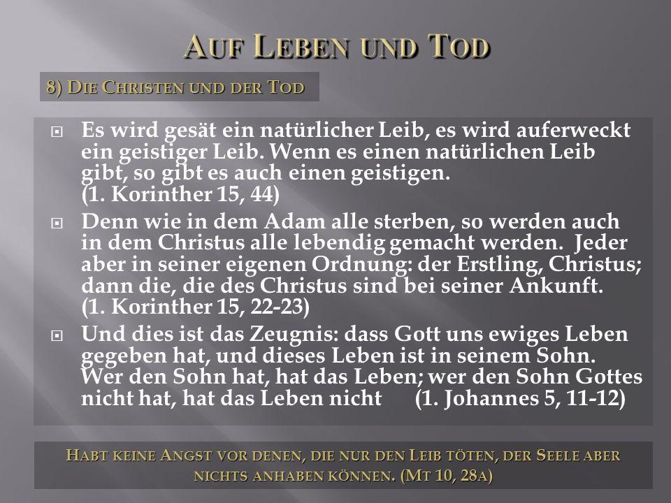 Auf Leben und Tod 8) Die Christen und der Tod.