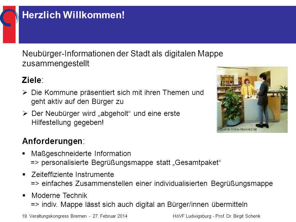 Herzlich Willkommen! Neubürger-Informationen der Stadt als digitalen Mappe zusammengestellt. Ziele: