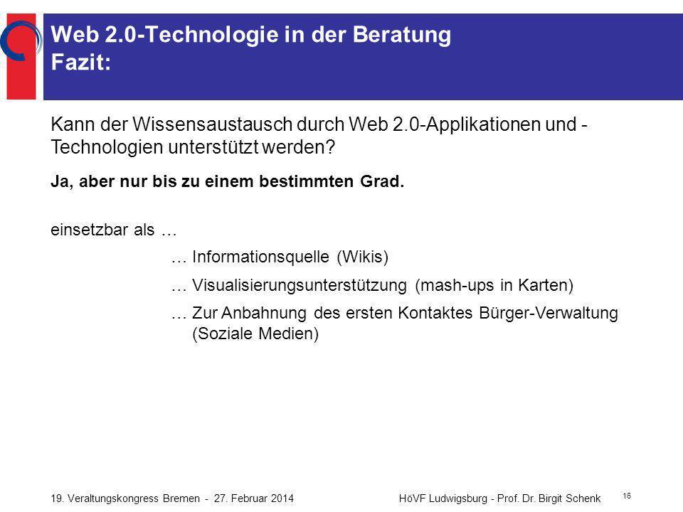Web 2.0-Technologie in der Beratung Fazit:
