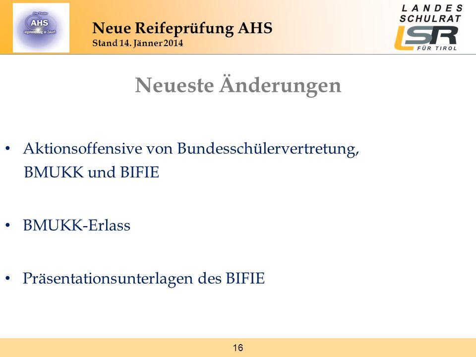 Neueste Änderungen Neue Reifeprüfung AHS Stand 14. Jänner 2014