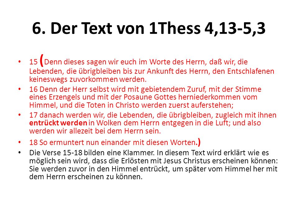 6. Der Text von 1Thess 4,13-5,3