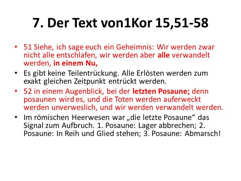 7. Der Text von1Kor 15,51-58