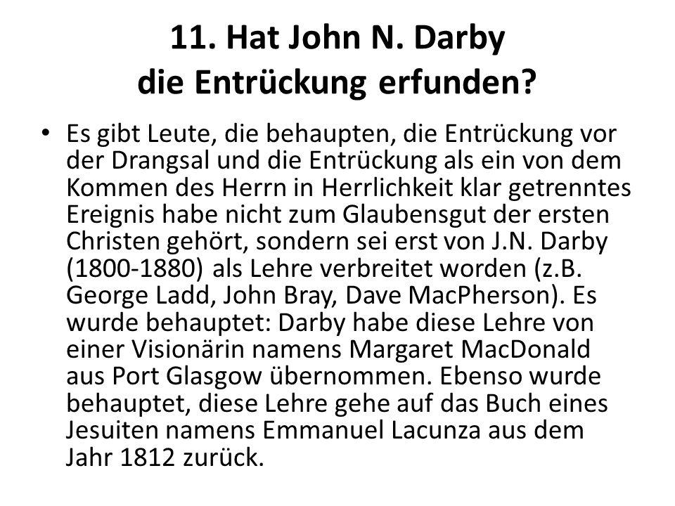 11. Hat John N. Darby die Entrückung erfunden