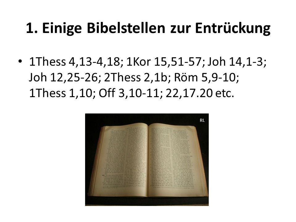 1. Einige Bibelstellen zur Entrückung