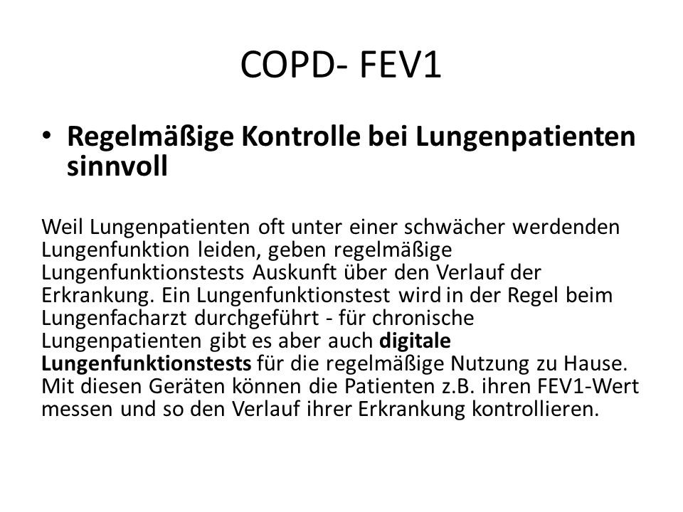 COPD- FEV1 Regelmäßige Kontrolle bei Lungenpatienten sinnvoll