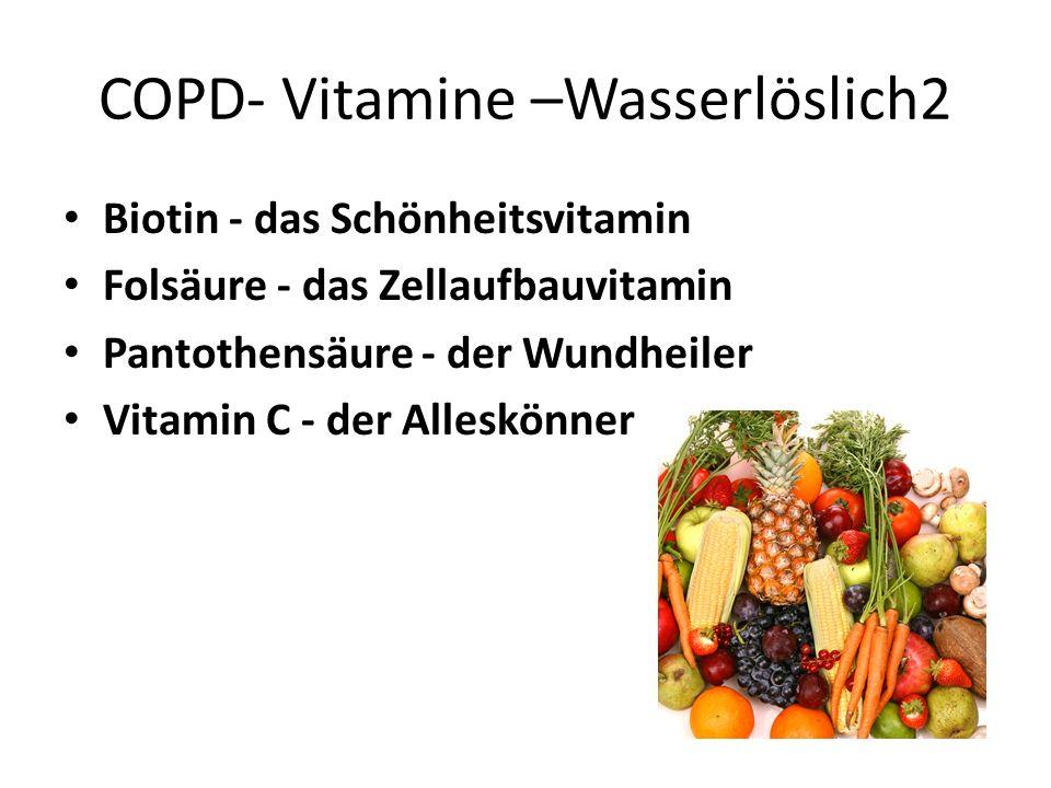 COPD- Vitamine –Wasserlöslich2