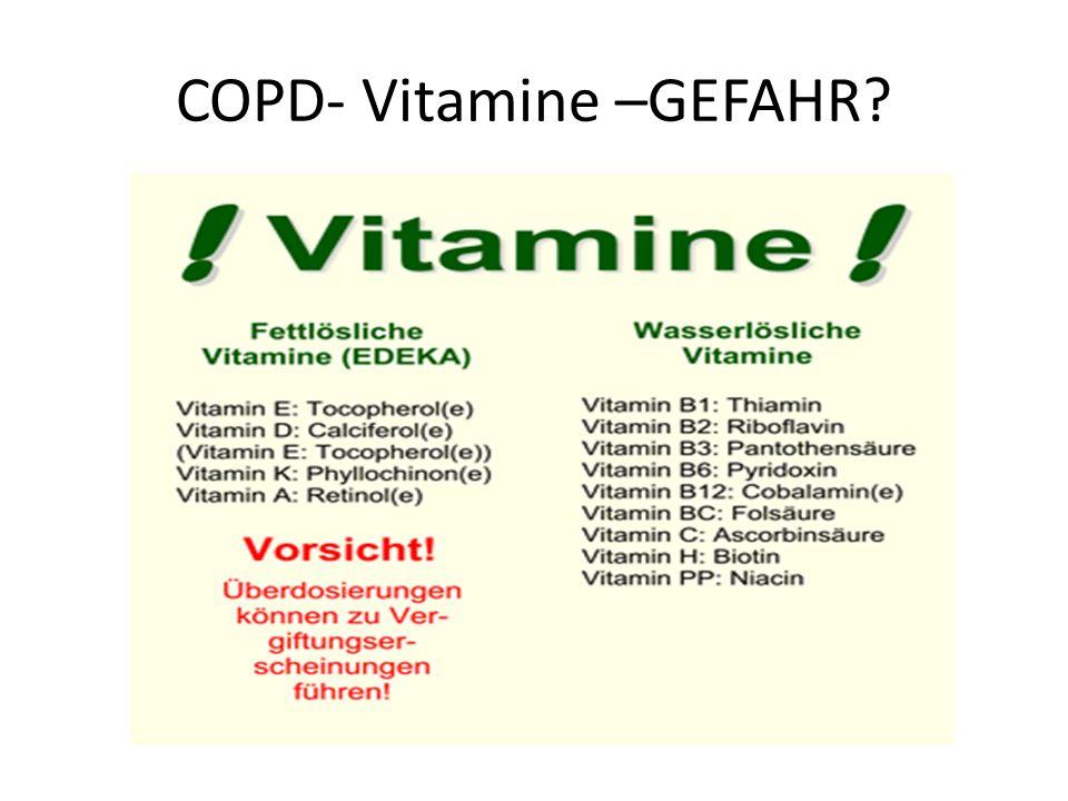 COPD- Vitamine –GEFAHR