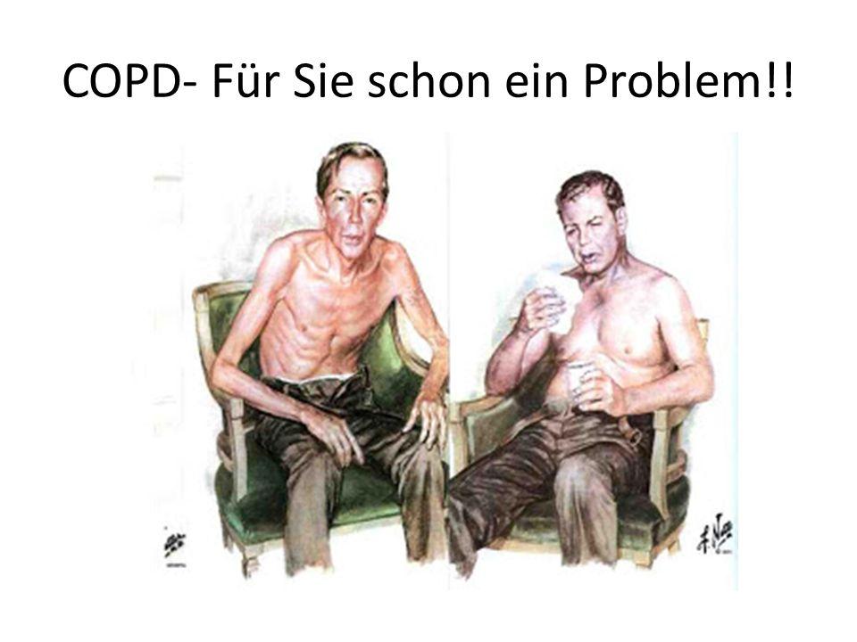 COPD- Für Sie schon ein Problem!!