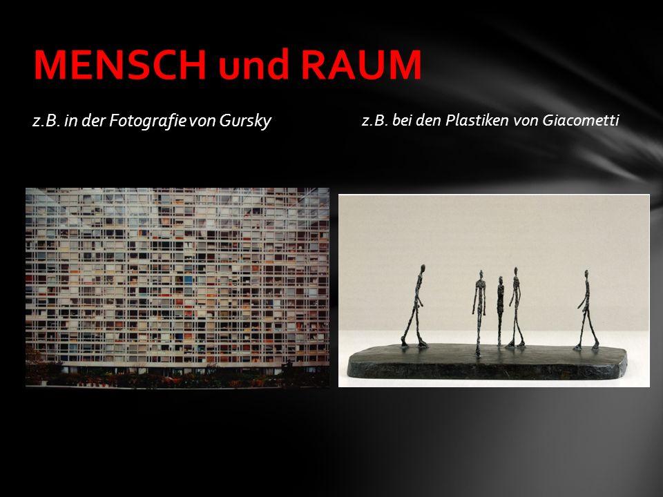 MENSCH und RAUM z.B. in der Fotografie von Gursky