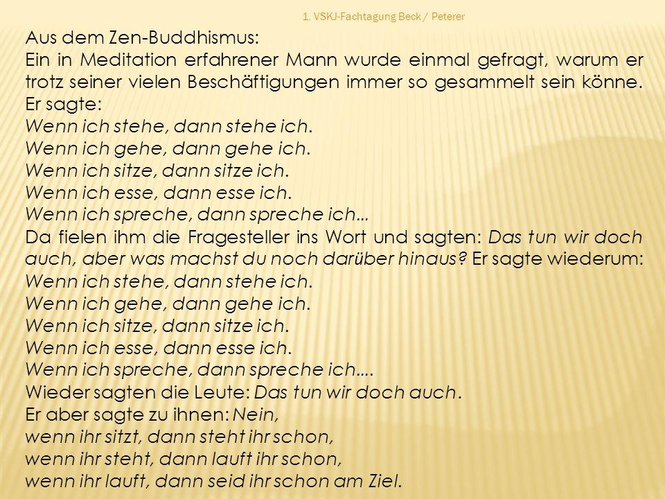 Aus dem Zen-Buddhismus: