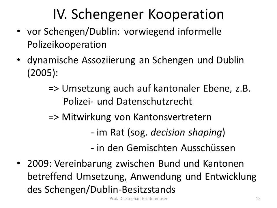 IV. Schengener Kooperation