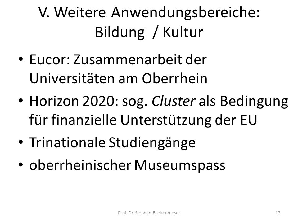 V. Weitere Anwendungsbereiche: Bildung / Kultur