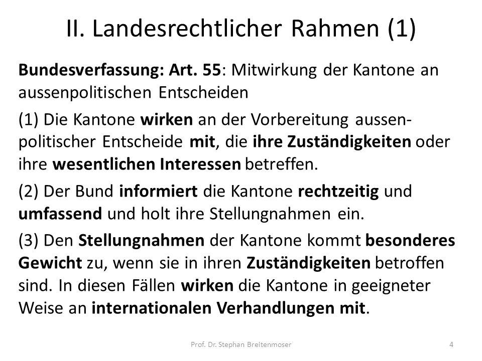 II. Landesrechtlicher Rahmen (1)