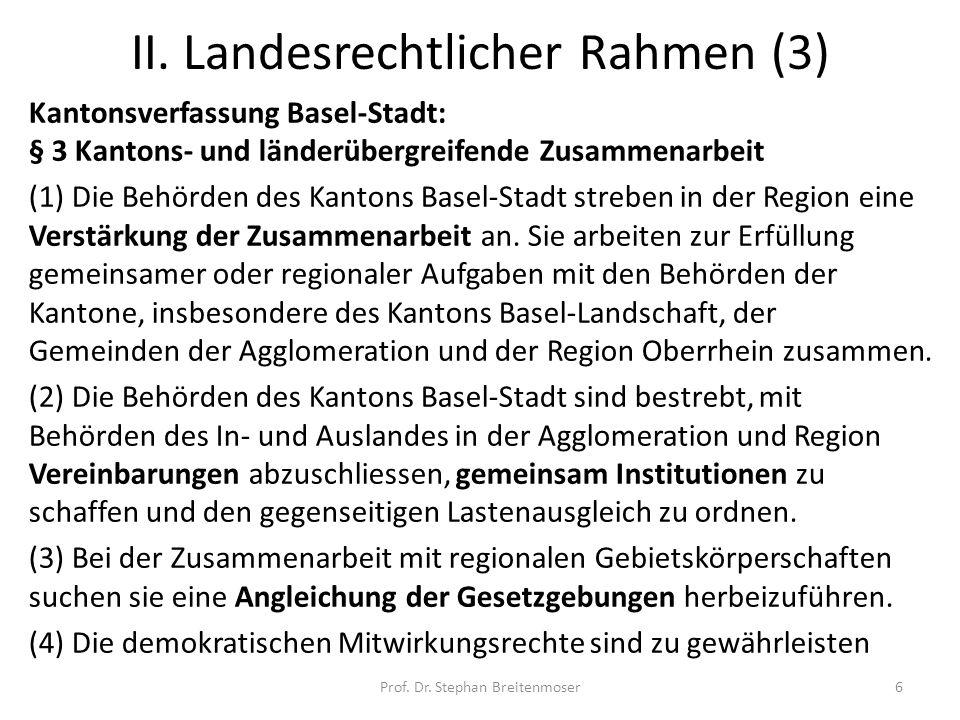 II. Landesrechtlicher Rahmen (3)