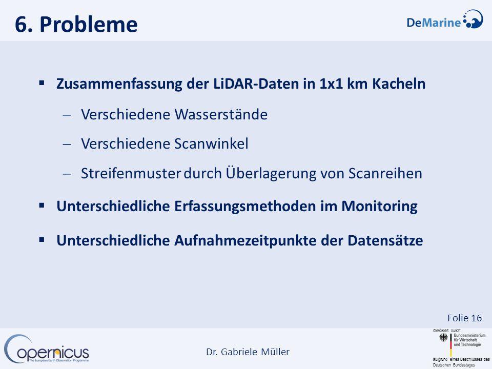 6. Probleme Zusammenfassung der LiDAR-Daten in 1x1 km Kacheln