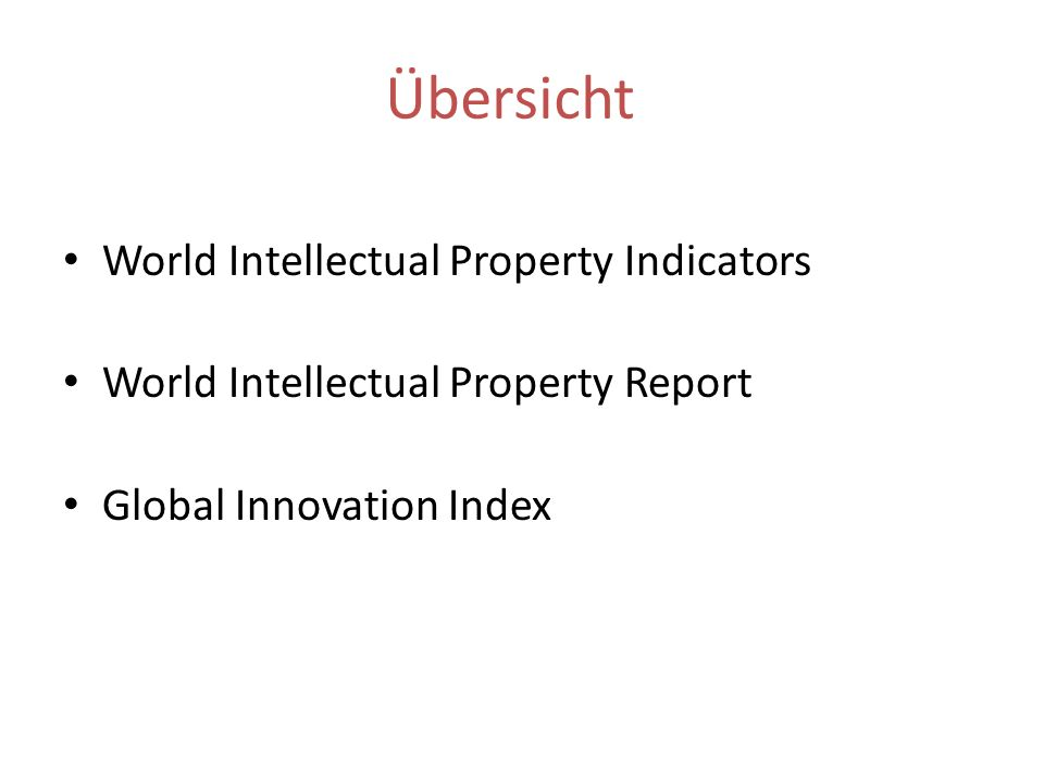 Übersicht World Intellectual Property Indicators
