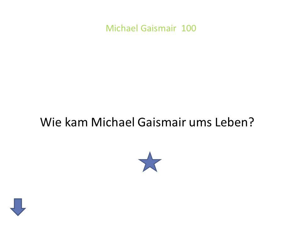 Wie kam Michael Gaismair ums Leben