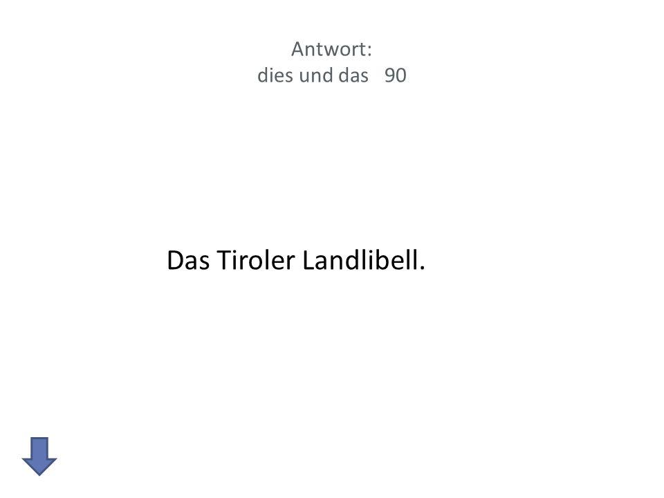 Das Tiroler Landlibell.