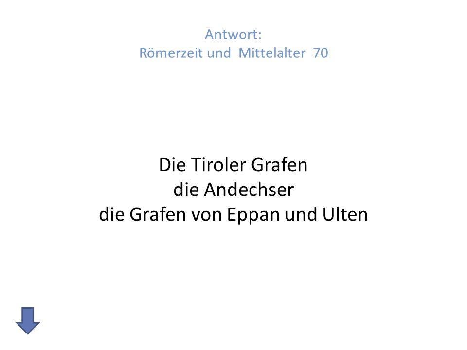 Antwort: Römerzeit und Mittelalter 70