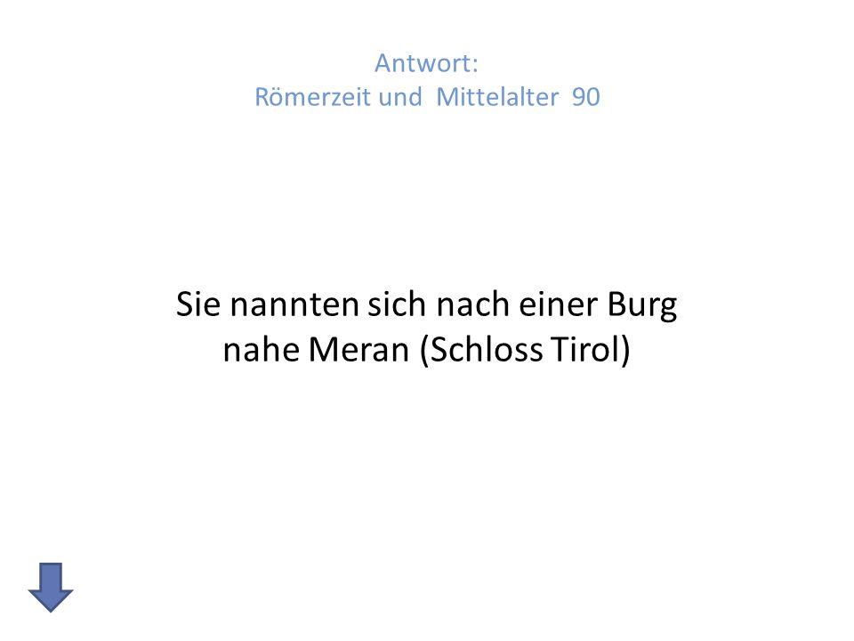 Antwort: Römerzeit und Mittelalter 90