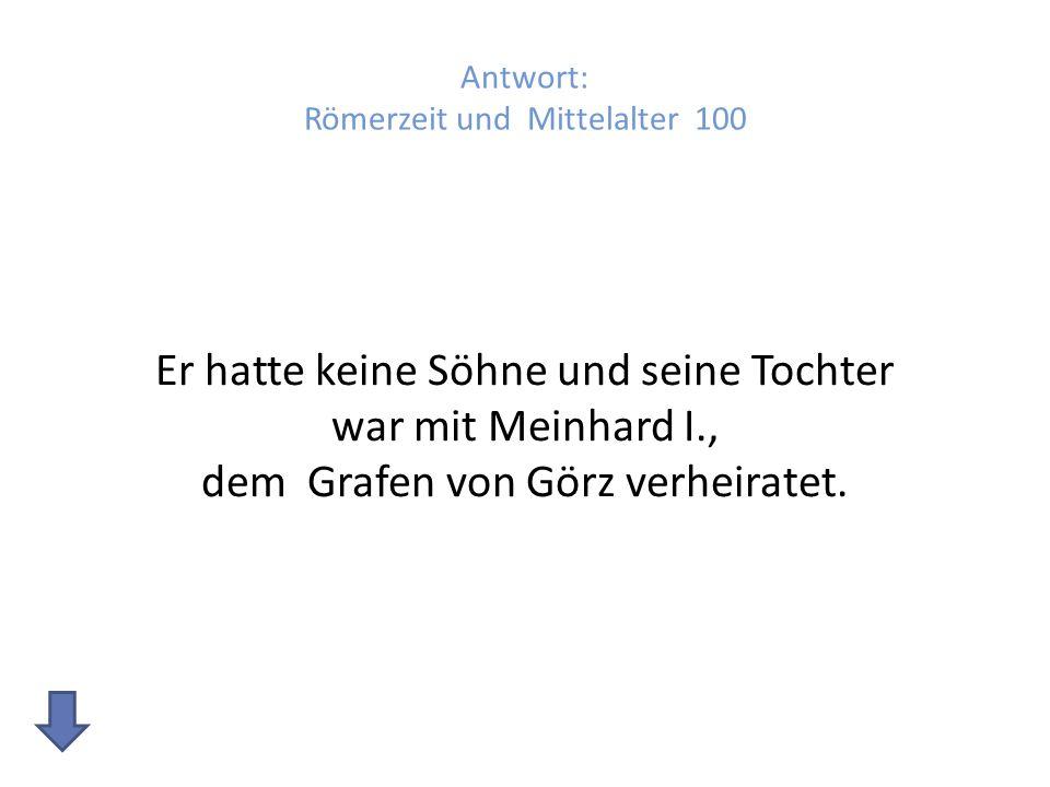 Antwort: Römerzeit und Mittelalter 100