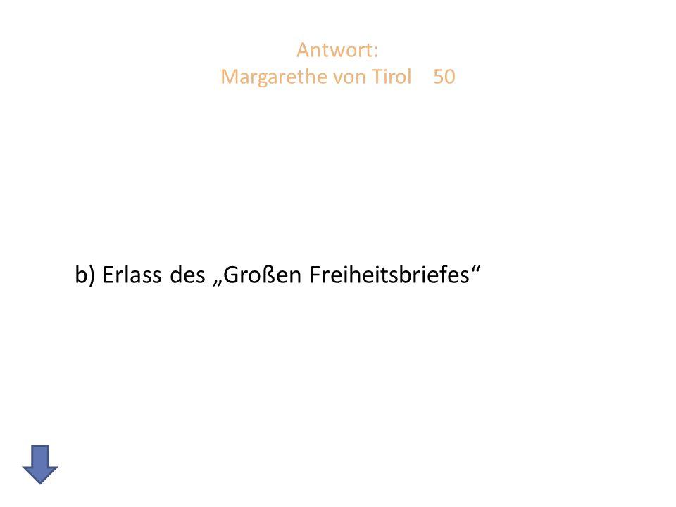Antwort: Margarethe von Tirol 50