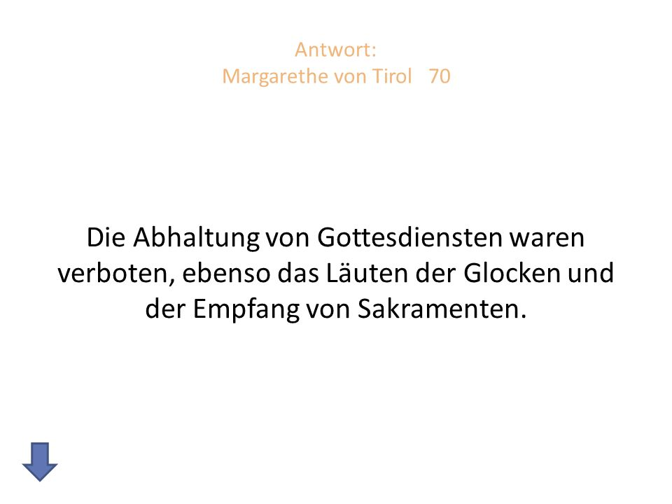 Antwort: Margarethe von Tirol 70
