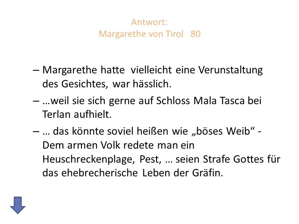 Antwort: Margarethe von Tirol 80
