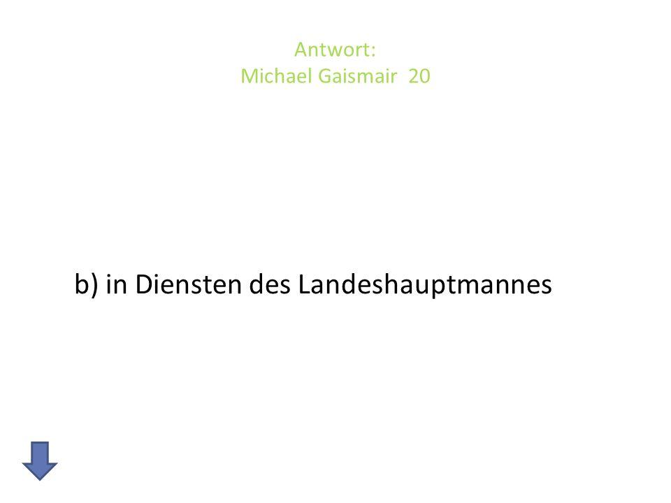 Antwort: Michael Gaismair 20