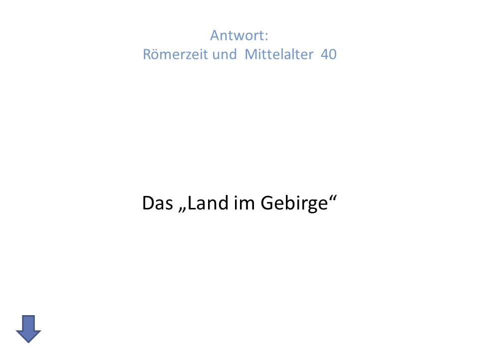 Antwort: Römerzeit und Mittelalter 40