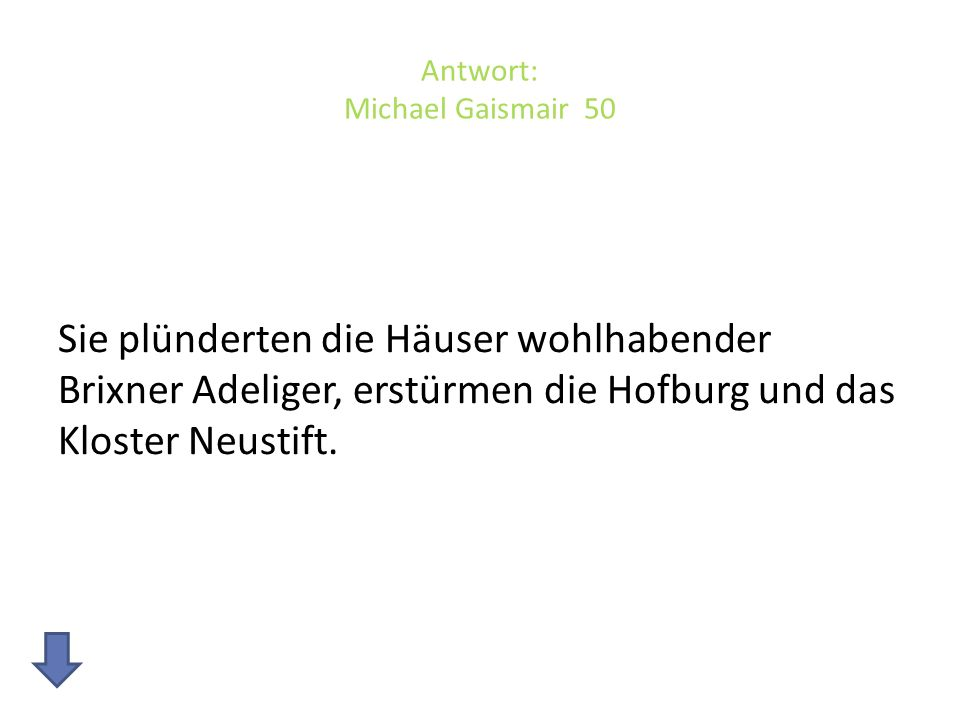Antwort: Michael Gaismair 50