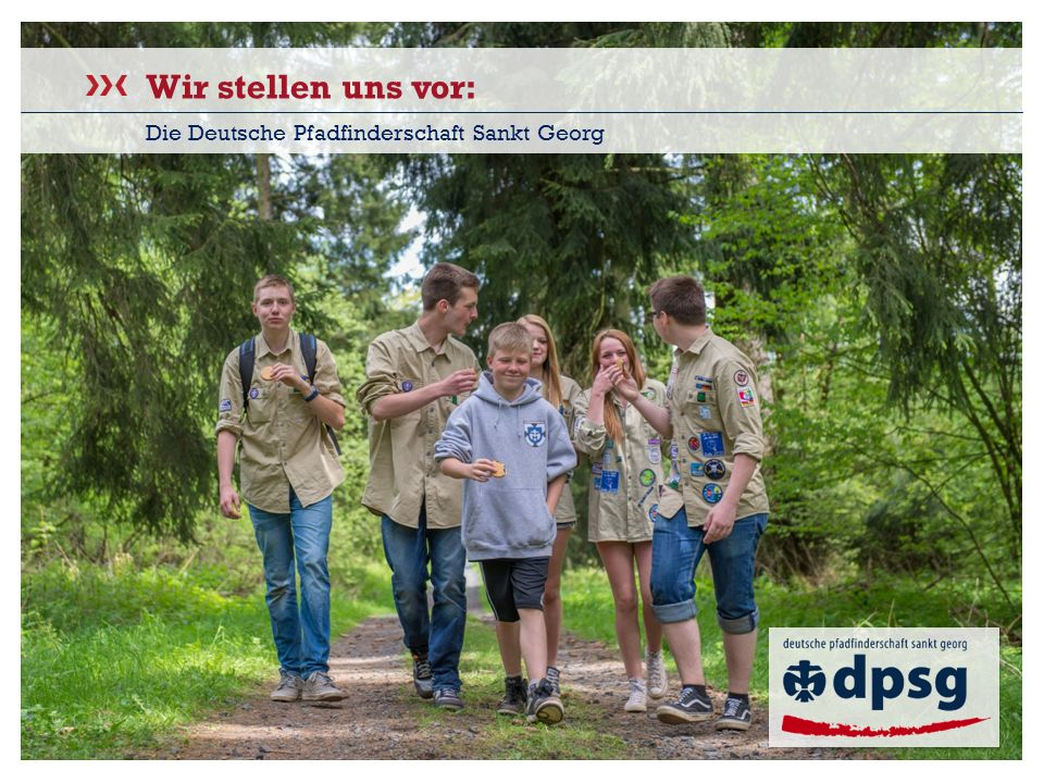 Wir stellen uns vor: Die Deutsche Pfadfinderschaft Sankt Georg