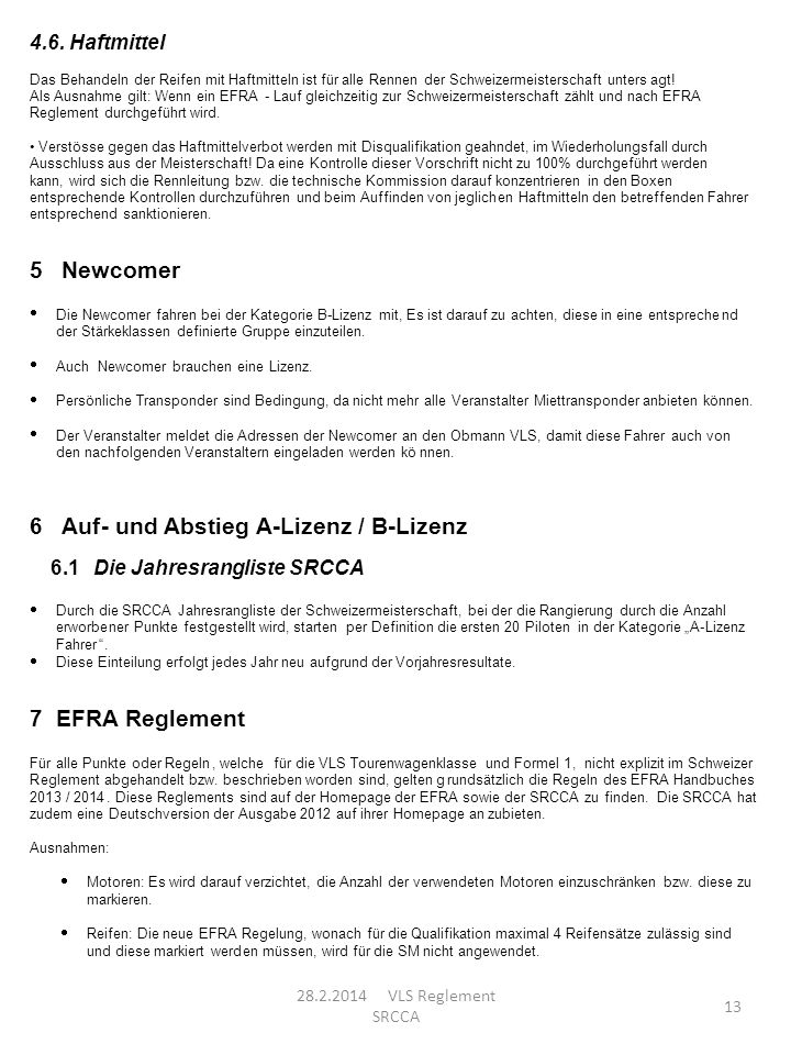 5 Newcomer 6 Auf und Abstieg A Lizenz / B 7 EFRA Reglement