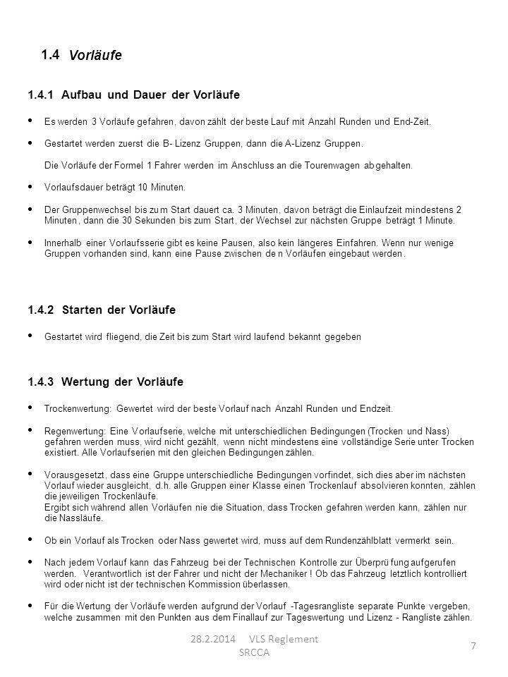 1.4 Vorläufe 1.4.1 Aufbau und Dauer der Vorläufe 1.4.2