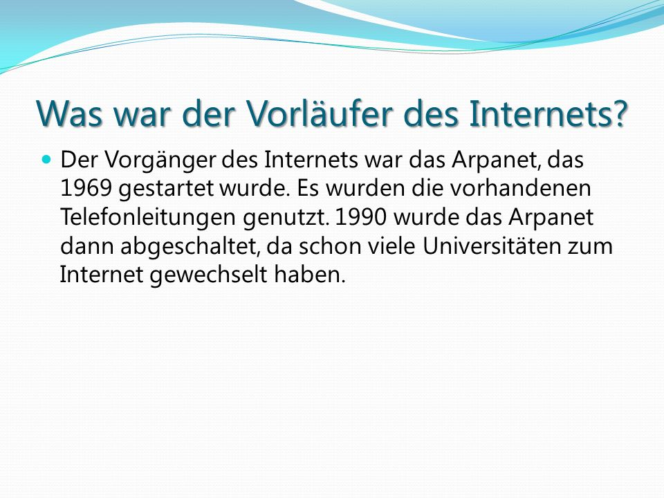 Was war der Vorläufer des Internets